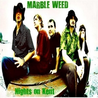 Marble Weed | Nights On Kent