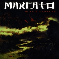 Marcato | The World Is Drowning