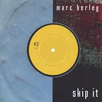Marc Berley | Skip It