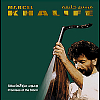 Marcel Khalife | Promises Of The Storm