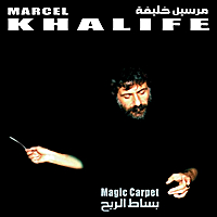 Marcel Khalife | Magic Carpet