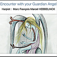 Marc Francois Marcel Hebbelinck | Encounter With Your Guardian Angel