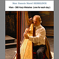 Marc Francois Marcel Hebbelinck | March: 366 Harp Melodies (One for Each Day)