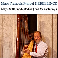 Marc Francois Marcel Hebbelinck | May: 366 Harp Melodies (One for Each Day )