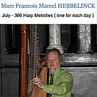 Marc Francois Marcel Hebbelinck | July: 366 Harp Melodies (One for Each Day)