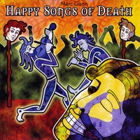 Marc Gunn | Happy Songs of Death (The Wake)