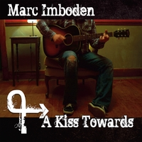 Marc Imboden | A Kiss Towards