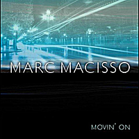 "Marc Macisso | Continuando ""Movin' On"""
