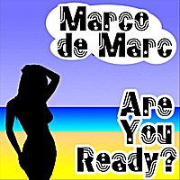 Marco De Marc | Are You Ready?