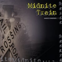 Marco Maenza | Midnite Train