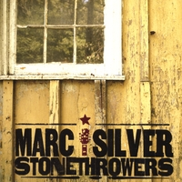Marc Silver | Stonethrowers