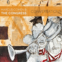 Marcus Cohen & the Congress | Conversations