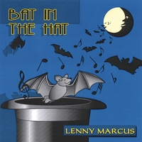Lenny Marcus | Bat in the Hat