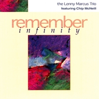 Lenny Marcus | Remember Infinity