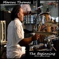 Marcus Thomas | The Beginning