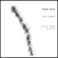 Marc Zegans | Night Work