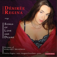 Margaret Brandman: Songs of Love and Desire