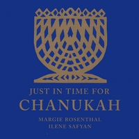 Margie Rosenthal and Ilene Safyan | Just In Time for Chanukah!