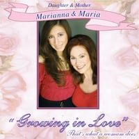 Growing In Love (Mother & Daughter song!)