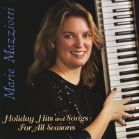 Marie Mazziotti | Holiday Hits and Songs for All Seasons