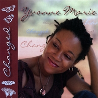 Yvonne Marie | Changed