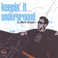 Various Artists Mixed By: Dj Mario Calegari | Keepin' It Underground