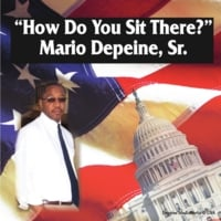 "Mario Depeine, Sr. | ""How Do You Sit There?"""