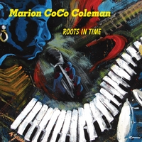 Marion CoCo Coleman | Roots In Time