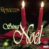 The Marionettes Chorale - Sing Noel