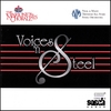 The Marionettes Chorale & Trinidad All Stars - Voices & Steel