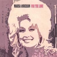 Marisa Anderson | for the love
