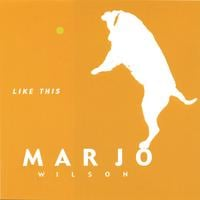 Marjo Wilson | Like This