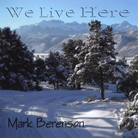 Mark Berenson | We Live Here
