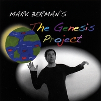 "Mark Berman | Mark Berman's ""The Genesis Project"""