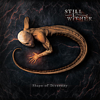 Still I Wither | Shape of Diversity