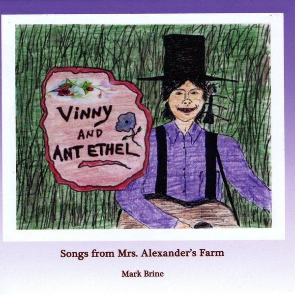 Mark Brine | Vinny & Ant Ethel: Songs from Mrs. Alexander ...