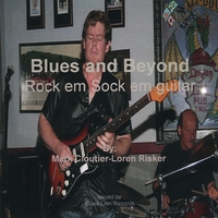 Mark Cloutier | Blues And Beyond