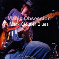 Mark Cloutier | Manic Obsession