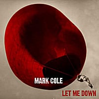 Mark Cole | Let Me Down