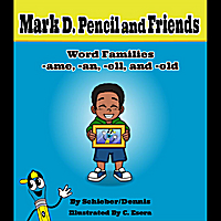 Mark D. Pencil | Word Families (-ame, -an, -ell, and -old)