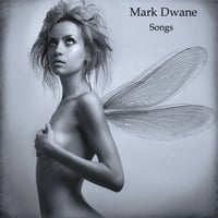 Mark Dwane | Songs