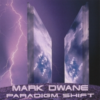 Mark Dwane | Paradigm Shift