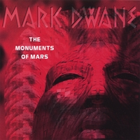 Mark Dwane | The Monuments Of Mars