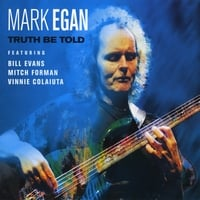 Mark Egan | Truth Be Told
