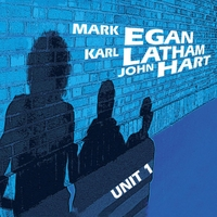 Mark Egan, Karl Latham & John Hart | Unit 1