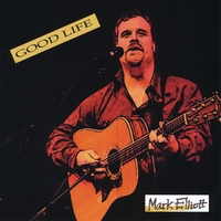 Mark Elliott | Good Life