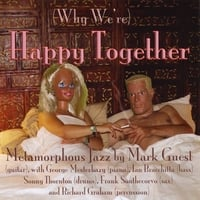 Mark Guest | (Why We're) Happy Together