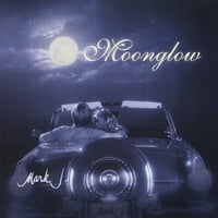 Mark J | Moonglow