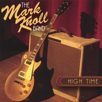 The Mark Knoll Band | High Time