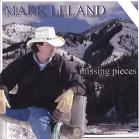 Mark Leland | Missing Pieces